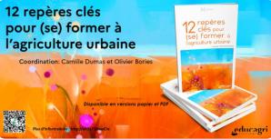 image CaptureEducagriAgriU.png (0.5MB) Lien vers: https://editions.educagri.fr/a-paraitre/5559-12-reperes-cles-pour-se-former-a-l-agriculture-urbaine-9791027503391.html