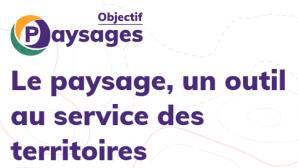 image CaptureObjectifsPaysage.png (29.1kB) Lien vers: https://objectif-paysages.developpement-durable.gouv.fr/
